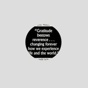Gratitude Bestows Reverence - Milton Mini Button
