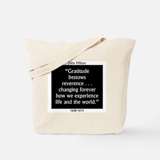 Gratitude Bestows Reverence - Milton Tote Bag