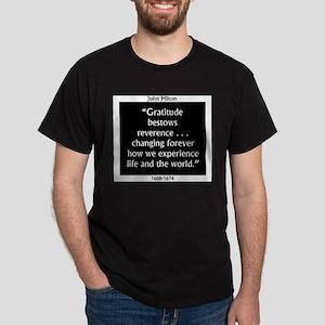 Gratitude Bestows Reverence - Milton T-Shirt