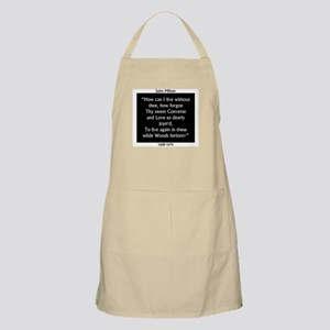 How Can I Live Without Thee - Milton Light Apron