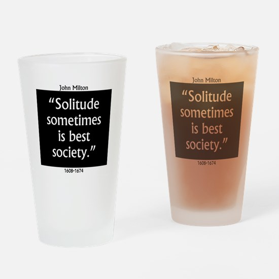 Solitude Sometimes Is Best Society - John Mil Drin