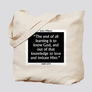 The End Of All Learning - Milton Tote Bag