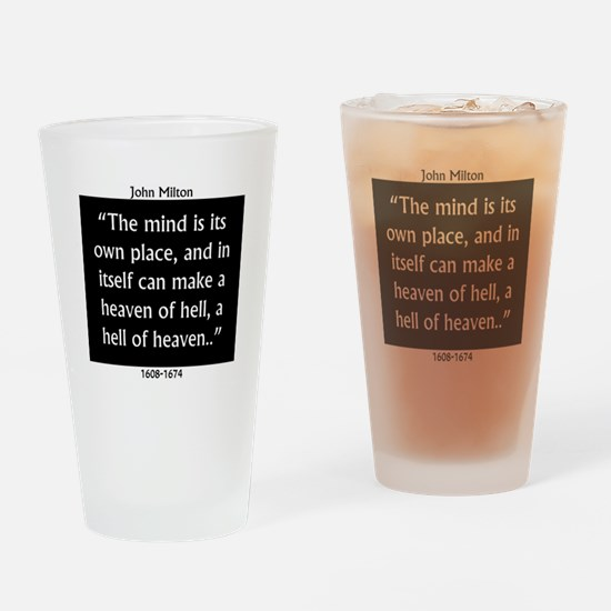 The Mind Is Its Own Place - John Milton Drinking G