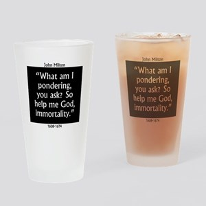 What Am I Pondering - Milton Drinking Glass
