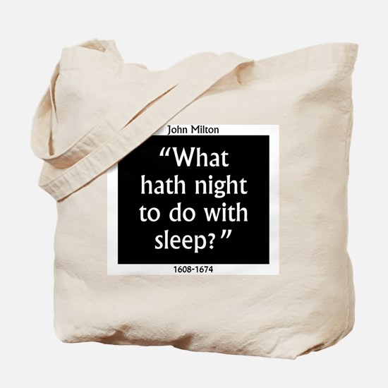 What Hath Night To Do With Sleep - John Milton Tot
