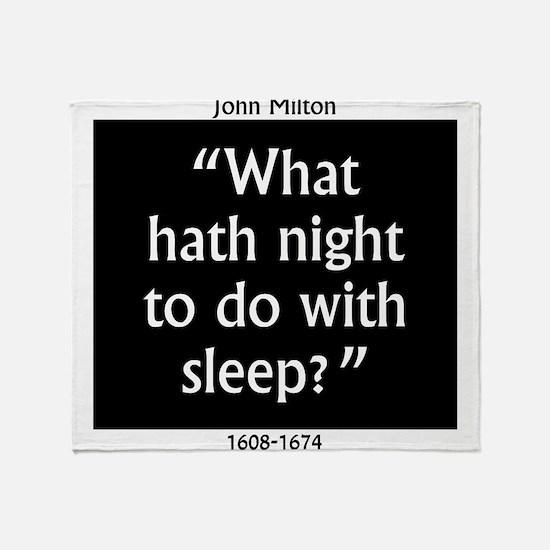 What Hath Night To Do With Sleep - John Milton Thr