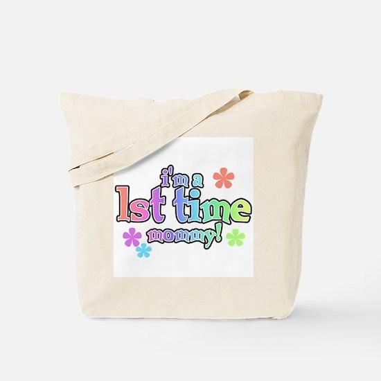 1st Time Mom Tote Bag