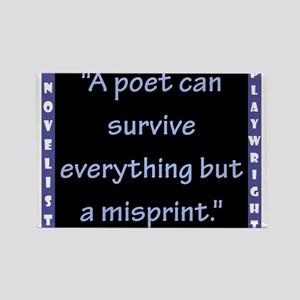 A Poet Can Survive Everything - Wilde Magnets