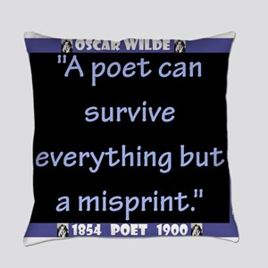 A Poet Can Survive Everything - Wilde Everyday Pil