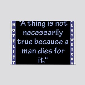A Thing Is Not Necessarily True - Wilde Magnets