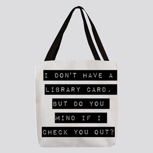I Dont Have A Library Card Polyester Tote Bag