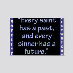 Every Saint Has A Past - Wilde Magnets