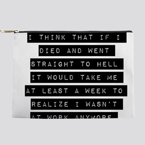 I Think That If I Died Makeup Pouch