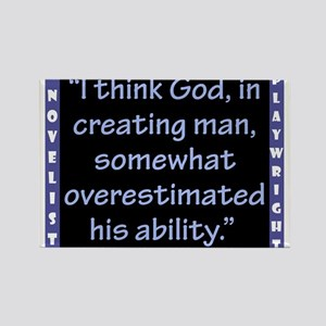 I Think God In Creating Man - Wilde Magnets