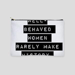 Well Behaved Women Makeup Pouch