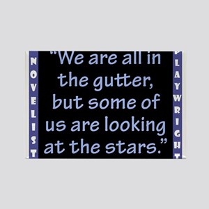 We Are All In The Gutter - Wilde Magnets