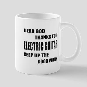 Dear God Thanks For electric Gui 11 oz Ceramic Mug