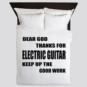 Dear God Thanks For electric Guitar Ke Queen Duvet