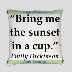 Bring Me The Sunset - Dickinson Everyday Pillow