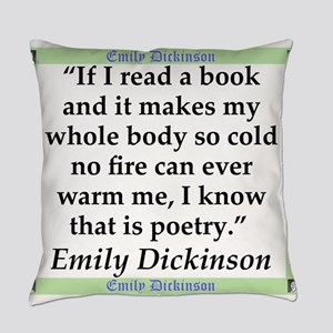 If I Read A Book - Dickinson Everyday Pillow