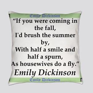 If You Were Coming In The Fall - Dickinson Everyda