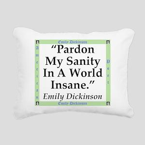 Pardon My Sanity - Dickinson Rectangular Canvas Pi