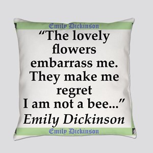 The Lovely Flowers - Dickinson Everyday Pillow