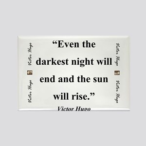 Even The Darkest Night Will End - Hugo Magnets