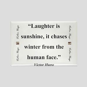 Laughter Is Sunshine - Hugo Magnets