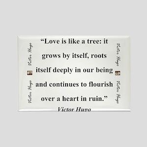 Love Is Like A Tree - Hugo Magnets