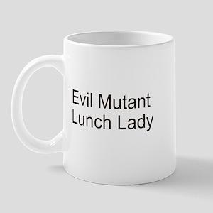 Evil Mutant Lunch Lady Mug