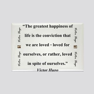 The Greatest Happiness of Life - Hugo Magnets