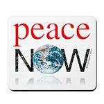 Peace Now Mousepad