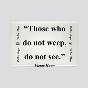 Those Who Do Not Weep - Hugo Magnets