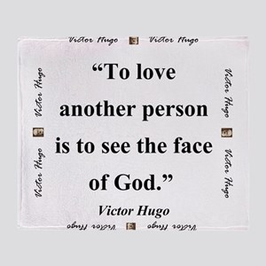 To Love Another Person - Hugo Throw Blanket