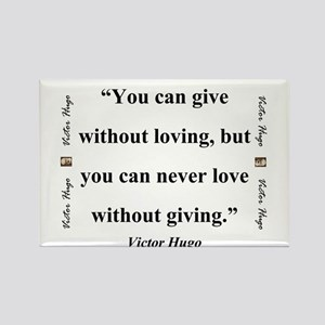 You Can Give Without Loving - Hugo Magnets