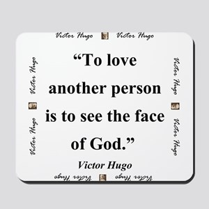 To Love Another Person - Hugo Mousepad