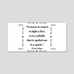 To Learn To Read Is To Light A Fire - Hugo Aluminu