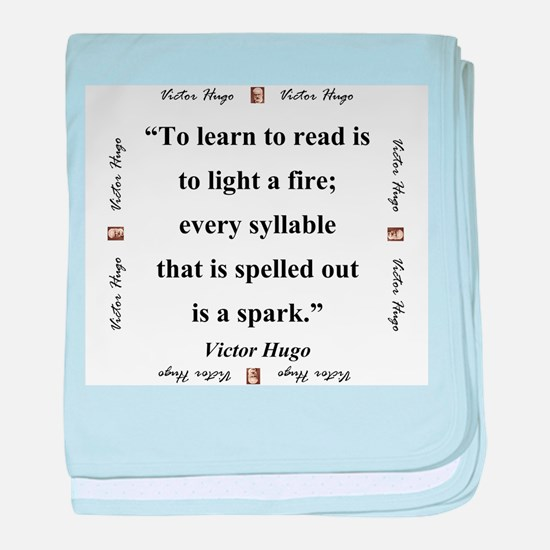 To Learn To Read Is To Light A Fire - Hugo baby bl