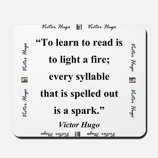 To Learn To Read Is To Light A Fire - Hugo Mousepa