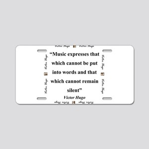 Music Expresses That Which Cannot - Hugo Aluminum