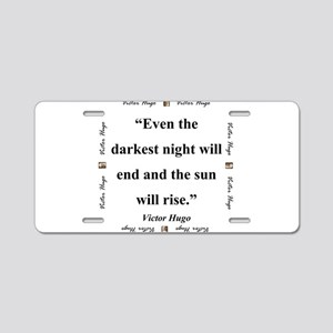 Even The Darkest Night Will End - Hugo Aluminum Li
