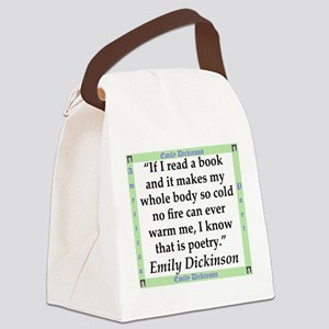 If I Read A Book - Dickinson Canvas Lunch Bag