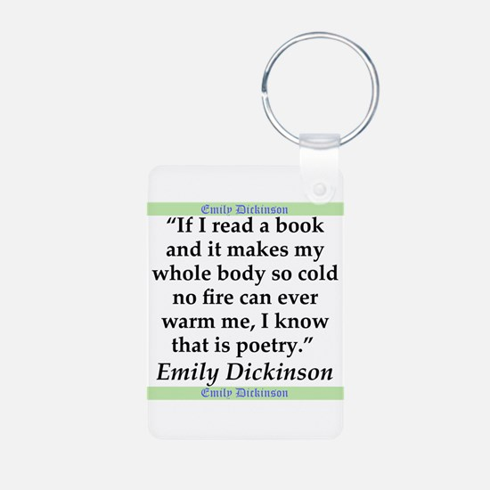 If I Read A Book - Dickinson Keychains