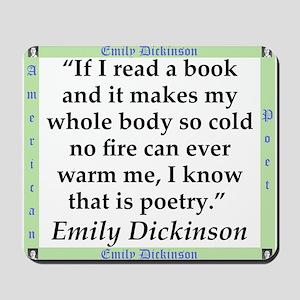 If I Read A Book - Dickinson Mousepad