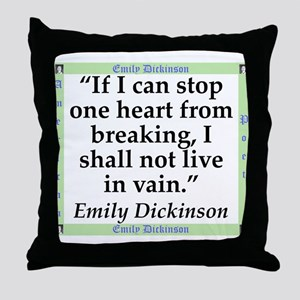 If I Can Stop One Heart From Breaking - Dickinson