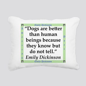Dogs Are Better - Dickinson Rectangular Canvas Pil