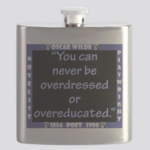 You Can Never Be Overdressed - Wilde Flask