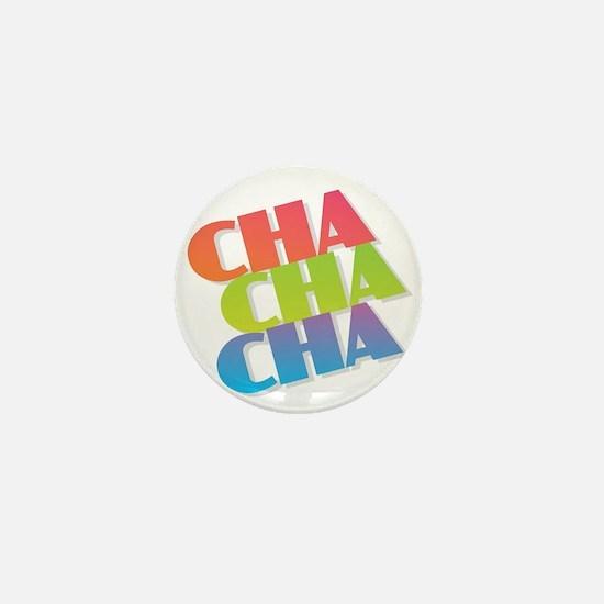 Cha Cha Cha Mini Button
