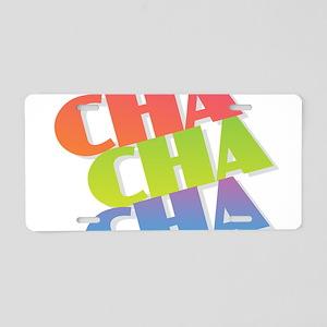 Cha Cha Cha Aluminum License Plate